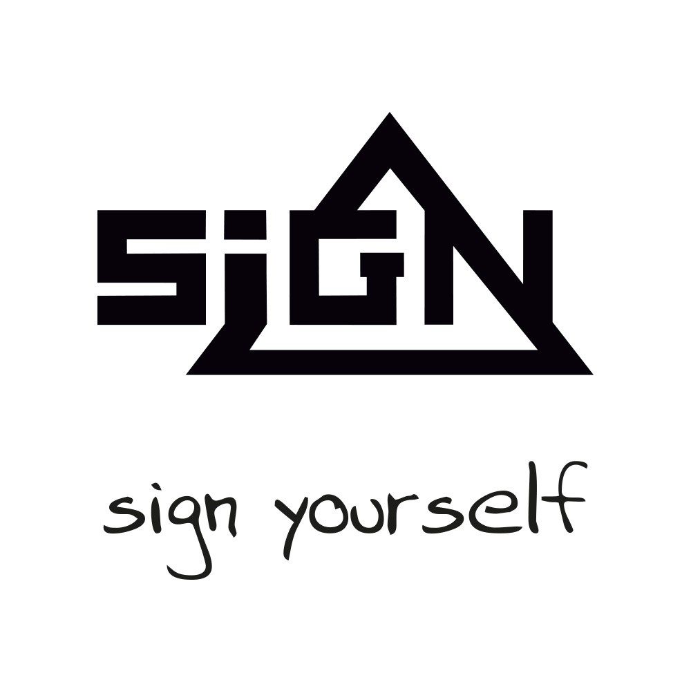 SIGN yourself